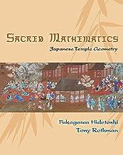 Sacred Mathematics: Japanese Temple Geometry (English Edition)