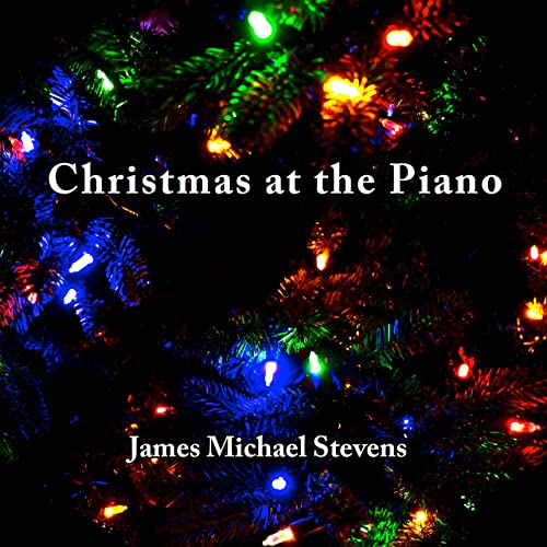 Christmas Piano.We Three Kings Christmas Piano By James Michael Stevens On
