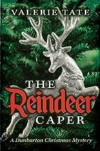 The Reindeer Caper (The Dunbarton Christmas Mysteries Book 1)