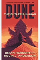 Dune: The Butlerian Jihad: Book One of the Legends of Dune Trilogy Kindle Edition