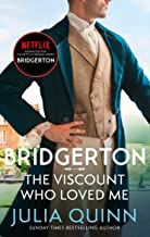 Bridgerton: The Viscount Who Loved Me (Bridgertons Book 2): The Sunday Times bestselling inspiration for the Netflix Origi...