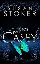 Un Héros pour Casey (Delta Force Heroes t. 7)