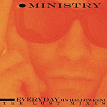 Everyday (Is Halloween) - The Lost Mixes
