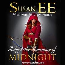 Ruby & the Huntsman of Midnight: Midnight Tales Series, Book 2