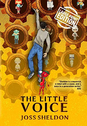 The Little Voice: A Rebellious Novel - Large Print Edition