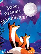Sweet Dreams Moonbeams (Board Book)