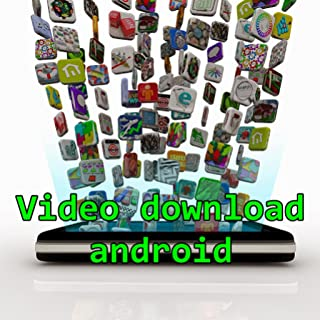 Video download android
