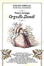 Orgullo Zombi: Antología de relatos (Spanish Edition)