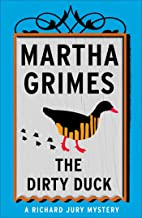 The Dirty Duck (Richard Jury Mysteries Book 4)
