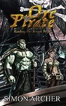 Orc Pirate: Raiding the Seven Seas (English Edition)