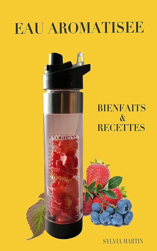 モンスター天気曇ったEau aromatisée: Bienfaits et recettes (French Edition)