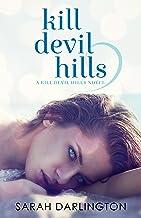 Kill Devil Hills (English Edition)