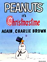 It's Christmastime Again, Charlie Brown