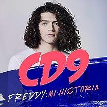 CD9. Freddy: Mi historia [CD9. Freddy: My Story]