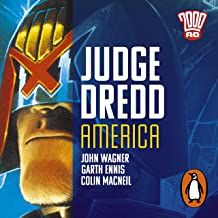 Judge Dredd: America: The Classic 2000 AD Graphic Novel in Full-Cast Audio