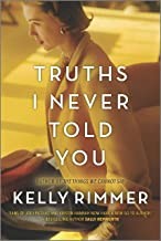 Truths I Never Told You: A Novel
