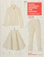Flats: Technical Drawing for Fashion, second edition: A Complete Guide