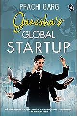 Ganesha's Global Startup Kindle Edition