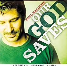 paul baloche our god saves