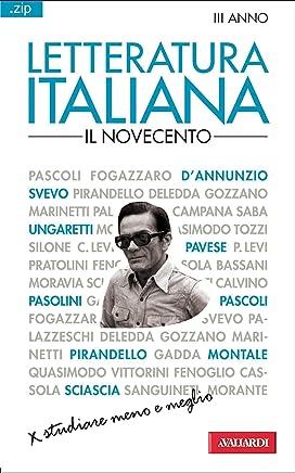 Letteratura italiana. Il Novecento: Sintesi .zip