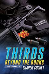 THIRDS Beyond the Books: Volume 1 Kindle Edition
