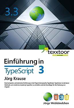 Einführung in TypeScript: Sprachgrundlagen und Techniken (German Edition)