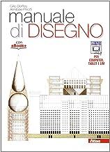 Scaricare Libri Manuale di disegno. Per i Licei. Con e-book. Con espansione online PDF