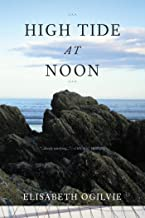 High Tide at Noon (The Tide Trilogy Book 1)