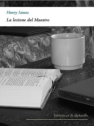 La lezione del Maestro (Biblioteca di Alphaville Vol. 3)