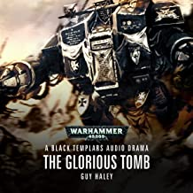 The Glorious Tomb: Warhammer 40,000