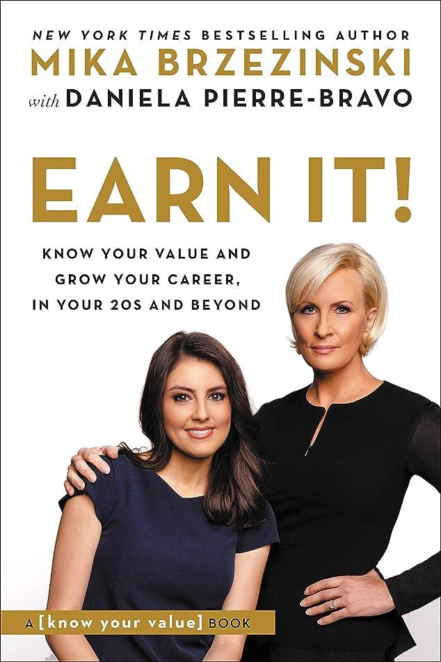 天文学ディプロマブランクEarn It!: Know Your Value and Grow Your Career, in Your 20s and Beyond (English Edition)