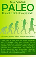 PALEO: It's not a diet, it's a lifestyle (English Edition)