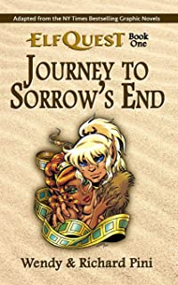 Journey to Sorrow`s End: ElfQuest Book One (The Original ElfQuest)