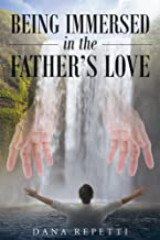 Being Immersed In The Father's Love