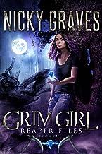 Grim Girl: A reaper's tale (Reaper Files Book 1)