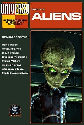 Aliens - speciale (Collana Universo)