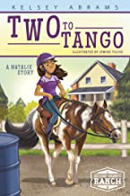 Two to Tango: A Natalie Story (Second Chance Ranch)