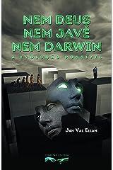 Nem Deus, nem Javé, nem Darwin: A Evolução Possível (Portuguese Edition) Kindle Edition