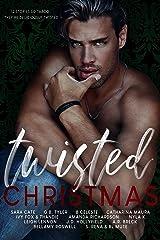 Twisted Christmas Kindle Edition