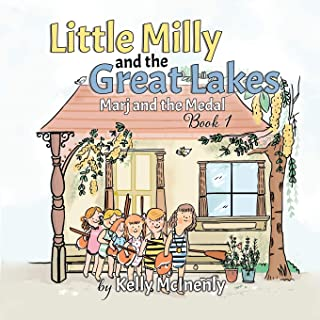 Little Milly and the Great Lakes: Marj and the Medal