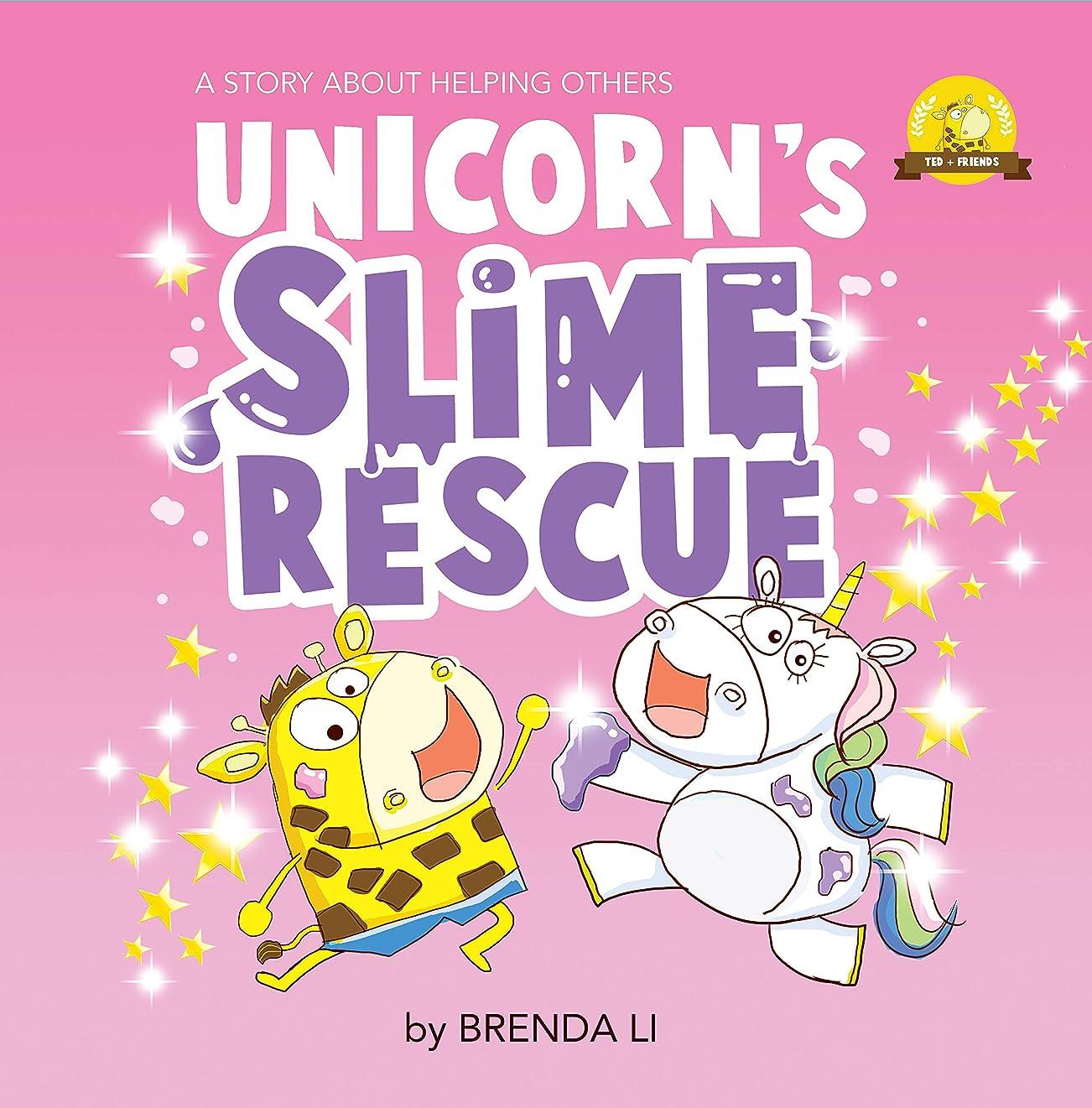 禁じる動機モナリザUnicorn's Slime Rescue: A kindness book about helping others (Ted and Friends 3) (English Edition)