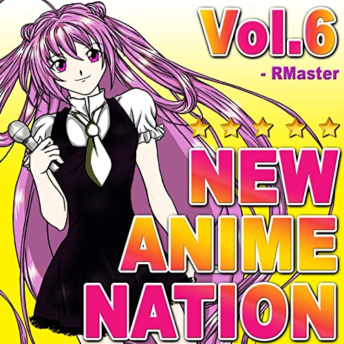 New Anime Nation, Vol.6 by RMaster on Amazon Music