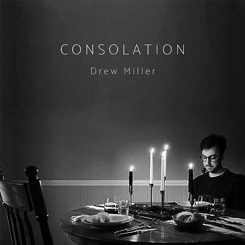 Drew Miller - Consolation (2019)