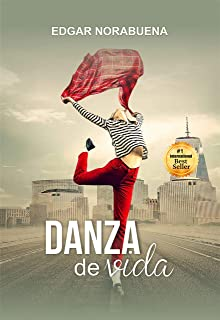 Danza de Vida (Spanish Edition)