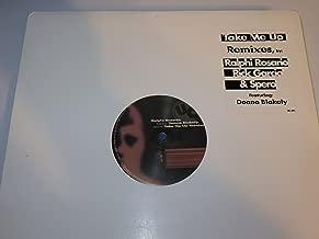 Ralphi Rosario+Donna Blakely / Take Me Up (Remixes)