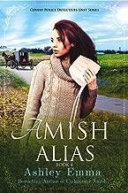 Amish Alias: Amish Romantic Suspense (2 books in 1) (Covert Police Detectives Unit Book 4) (English Edition)