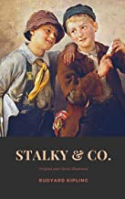 Stalky & Co.: Original and Classics Illustrated