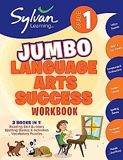 1st Grade Jumbo Language Arts Success Workbook: Activities, Exercises, and Tips to Help Catch Up, Keep Up, and Get Ahead (Sylvan Language Arts Jumbo Workbooks)