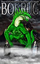 """BOKRUG: Based on H.P. Lovecraft's """"The Doom That Came to Sarnath"""""""