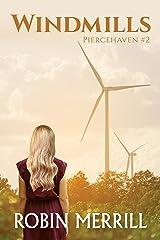 Windmills: Piercehaven Book 2 (Piercehaven Trilogy) Kindle Edition